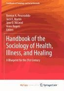 9781441972620: Handbook of the Sociology of Health, Illness, and Healing