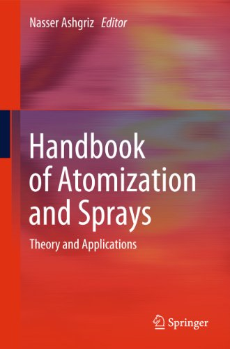 9781441972637: Handbook of Atomization and Sprays: Theory and Applications