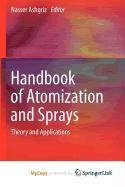 9781441972651: Handbook of Atomization and Sprays