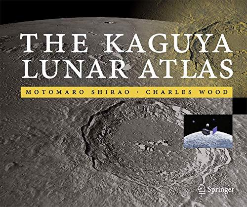 9781441972842: The Kaguya Lunar Atlas: The Moon in High Resolution