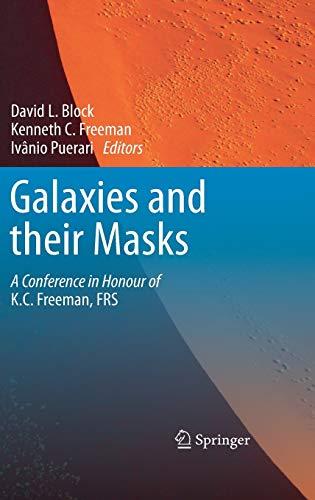 Galaxies and their Masks: David L. Block