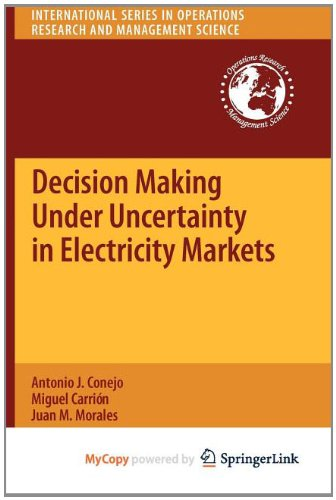 9781441974228: Decision Making Under Uncertainty in Electricity Markets