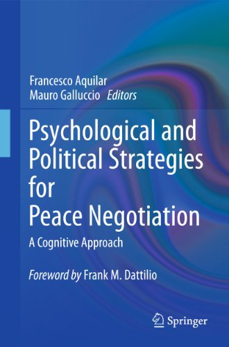 Psychological and Political Strategies for Peace Negotiation: A Cognitive Approach