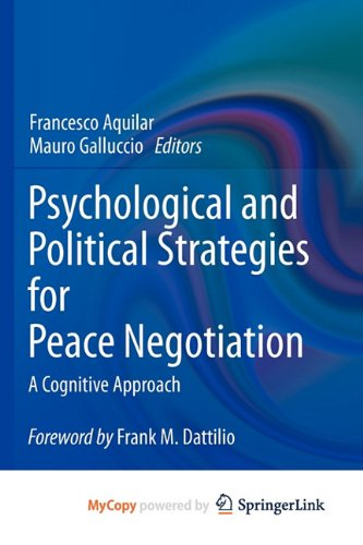 9781441974310: Psychological and Political Strategies for Peace Negotiation: A Cognitive Approach