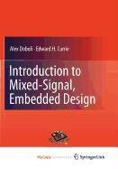 9781441974471: Introduction to Mixed-Signal, Embedded Design