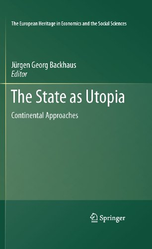 9781441974990: The State as Utopia: Continental Approaches (The European Heritage in Economics and the Social Sciences)