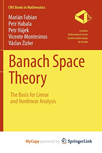 9781441975164: Banach Space Theory: The Basis for Linear and Nonlinear Analysis