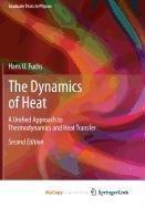 9781441976055: The Dynamics of Heat
