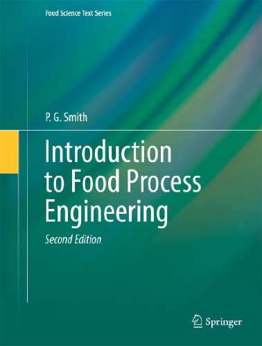 Introduction to Food Process Engineering (Food Science: P. G. Smith
