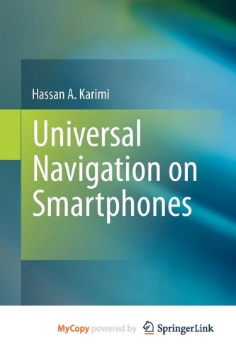 9781441977427: Universal Navigation on Smartphones