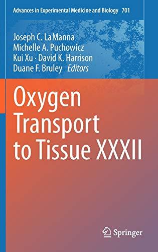 Oxygen Transport to Tissue XXXII (Hardback)