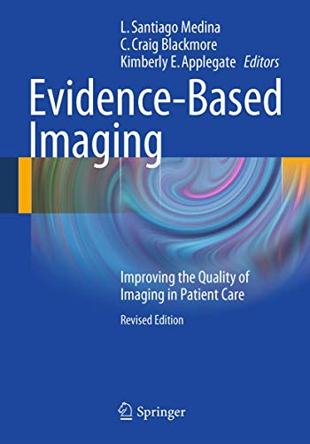 9781441977762: Evidence-Based Imaging: Improving the Quality of Imaging in Patient Care