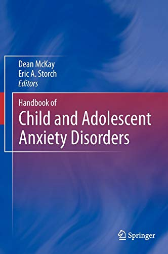 Handbook of Child and Adolescents Anxiety Disorders: Dean McKay