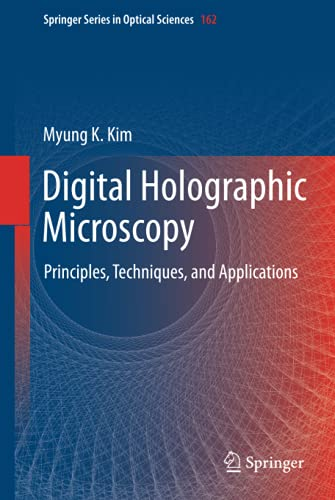 9781441977922: Digital Holographic Microscopy: Principles, Techniques, and Applications (Springer Series in Optical Sciences)
