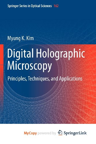 9781441977946: Digital Holographic Microscopy: Principles, Techniques, and Applications