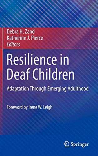 9781441977953: Resilience in Deaf Children: Adaptation Through Emerging Adulthood