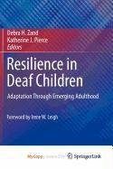 9781441977977: Resilience in Deaf Children: Adaptation Through Emerging Adulthood