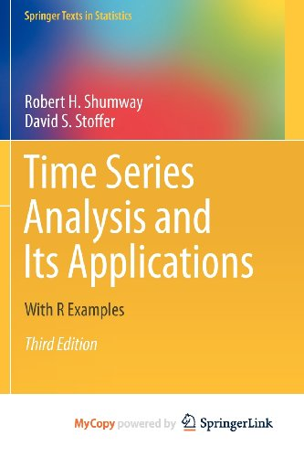 Time Series Analysis and Its Applications: With R Examples (9781441978660) by Shumway, Robert H.; Stoffer, David S.