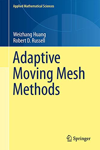 9781441979162: Adaptive Moving Mesh Methods