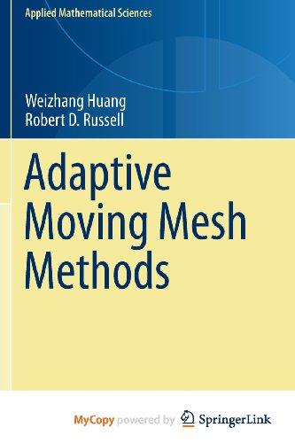 9781441979179: Adaptive Moving Mesh Methods