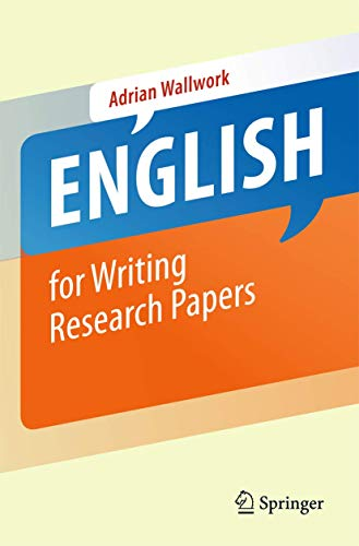 English for Writing Research Papers: Wallwork, Adrian