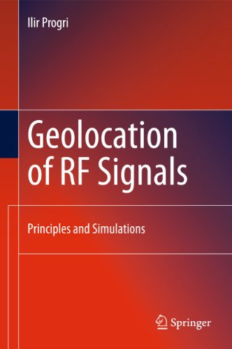 Geolocation of RF Signals: Ilir Progri