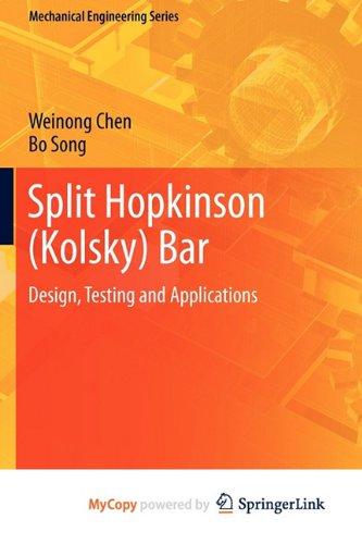 9781441979834: Split Hopkinson (Kolsky) Bar