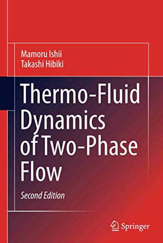 Thermo-Fluid Dynamics of Two-Phase Flow: Mamoru Ishii