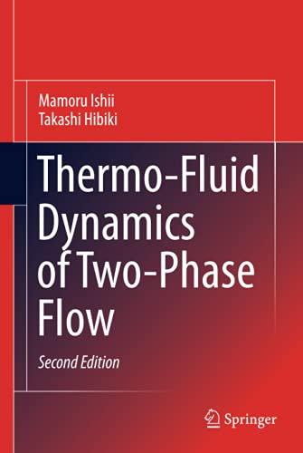 9781441979841: Thermo-Fluid Dynamics of Two-Phase Flow