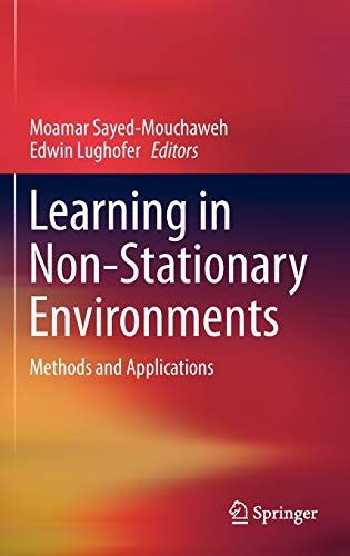 9781441980199: Learning in Non-Stationary Environments: Methods and Applications