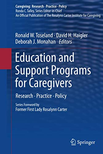 9781441980304: Education and Support Programs for Caregivers: Research, Practice, Policy (Caregiving: Research · Practice · Policy)