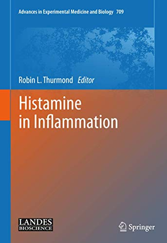 Histamine in Inflammation: Robin L. Thurmond