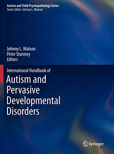 9781441980649: International Handbook of Autism and Pervasive Developmental Disorders (Autism and Child Psychopathology Series)