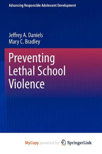 9781441981080: Preventing Lethal School Violence