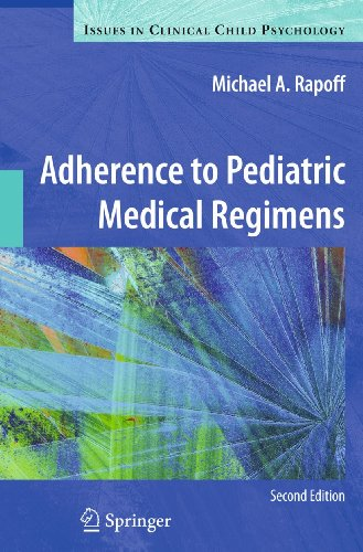 9781441981431: Adherence to Pediatric Medical Regimens (Issues in Clinical Child Psychology)