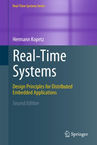 9781441982360: Real-Time Systems: Design Principles for Distributed Embedded Applications (Real-Time Systems Series)