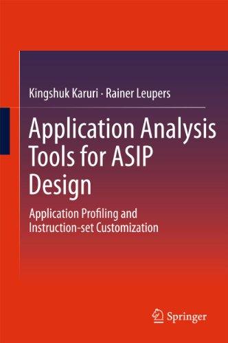 9781441982544: Application Analysis Tools for ASIP Design: Application Profiling and Instruction-set Customization