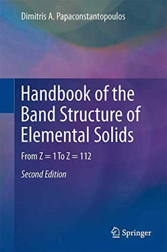 9781441982636: Handbook of the Band Structure of Elemental Solids: From Z = 1 To Z = 112