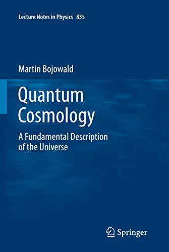 9781441982759: Quantum Cosmology: A Fundamental Description of the Universe (Lecture Notes in Physics)