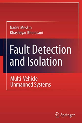 9781441983923: Fault Detection and Isolation: Multi-Vehicle Unmanned Systems