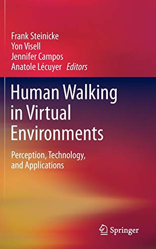 9781441984319: Human Walking in Virtual Environments: Perception, Technology, and Applications