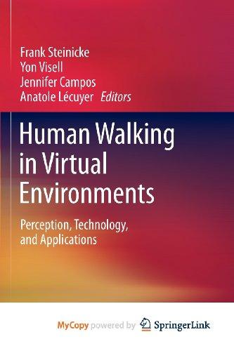 9781441984333: Human Walking in Virtual Environments