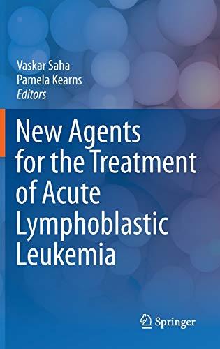9781441984586: New Agents for the Treatment of Acute Lymphoblastic Leukemia
