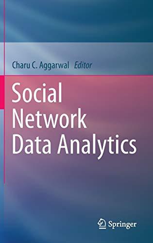 9781441984616: Social Network Data Analytics