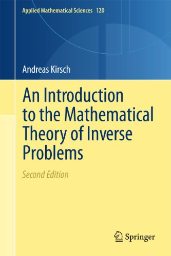 9781441984739: An Introduction to the Mathematical Theory of Inverse Problems (Applied Mathematical Sciences, Vol. 120)