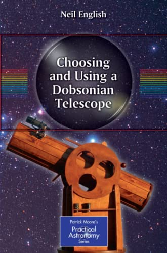 9781441987853: Choosing and Using a Dobsonian Telescope