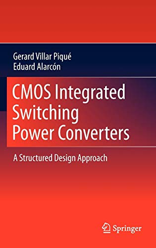 9781441988423: CMOS Integrated Switching Power Converters: A Structured Design Approach