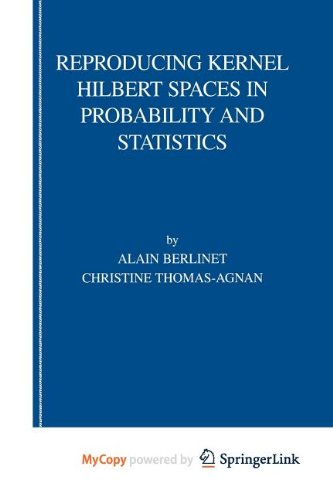 9781441990976: Reproducing Kernel Hilbert Spaces in Probability and Statistics