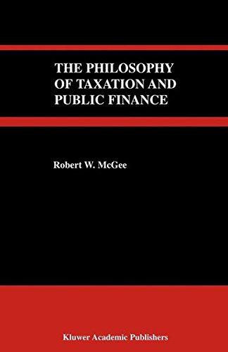 9781441991393: The Philosophy of Taxation and Public Finance