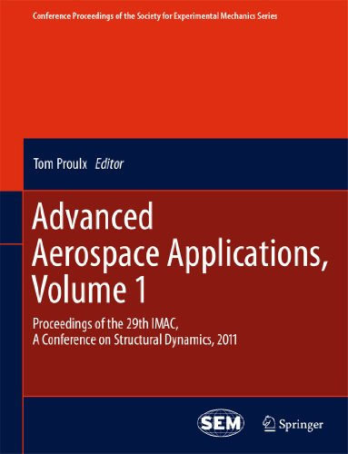 Advanced Aerospace Applications, Volume 1: Tom Proulx